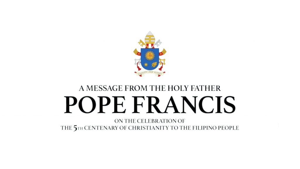 Full text: Pope Francis' message for the 5th centenary of Christianity in the Philippines